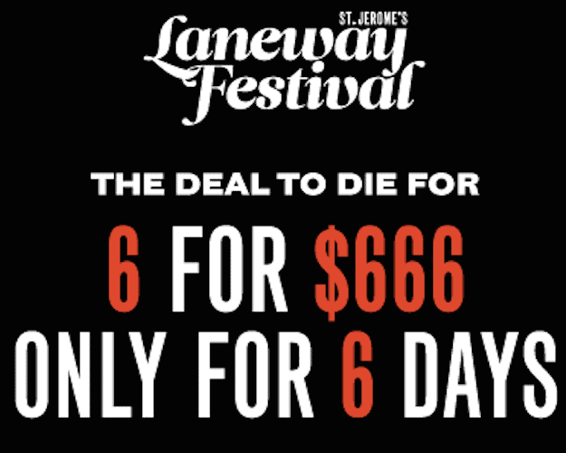 Laneway Festival '6 For 666' Promotion