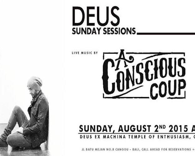 Deus Sunday Session with A Conscious Coup